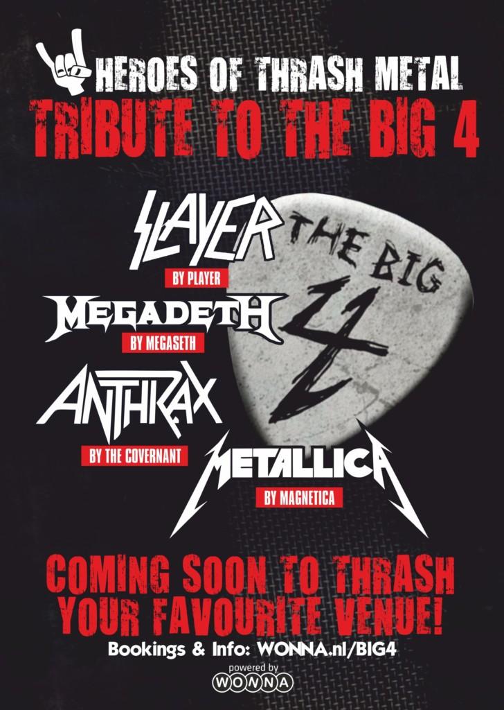 The big 4 Tribute  Slayer, Megadeth, Anthrax, Metallica Tribute
